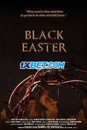 Black Easter (2021) Bengali Dubbed Movie Watch Online