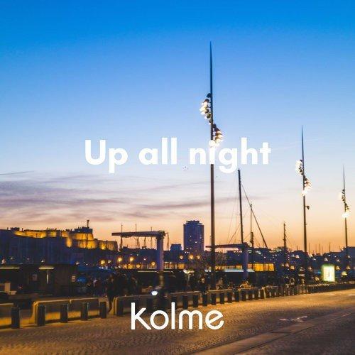 [Single] kolme – Up all night
