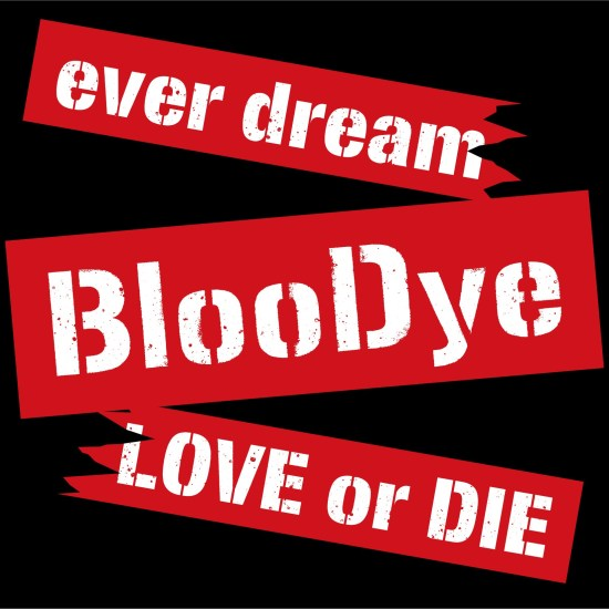 [Single] BlooDye – ever dream/LOVE or DIE