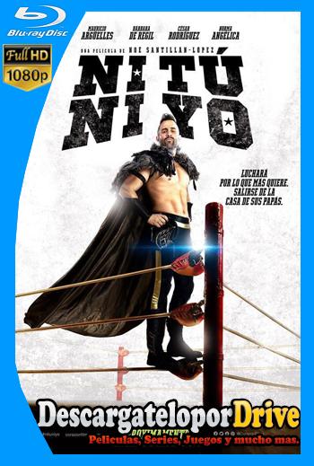 Ni Tú Ni Yo (2018) [1080p] [Latino] [1 Link] [GDrive] [MEGA]