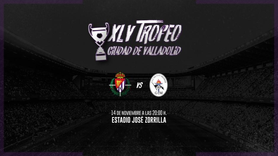 XLV Trofeo Ciudad de Valladolid. Real Valladolid C.F. - Club Sportiv Gaz Metan.  Trofeo-Ciudad
