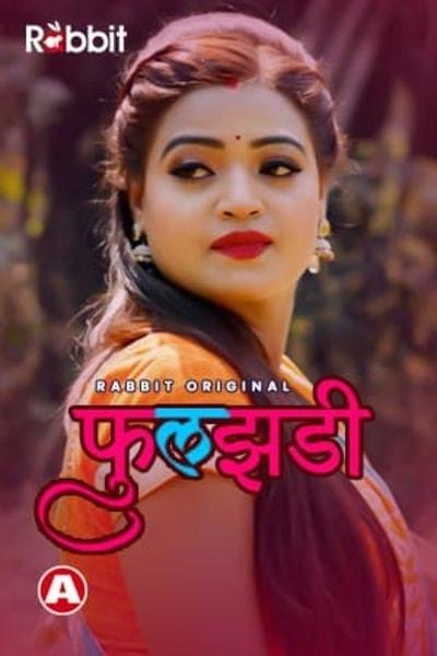 18+ Phuljhadi (2021) S01 Hindi Complete Web Series 720p HDRip 500MB Download