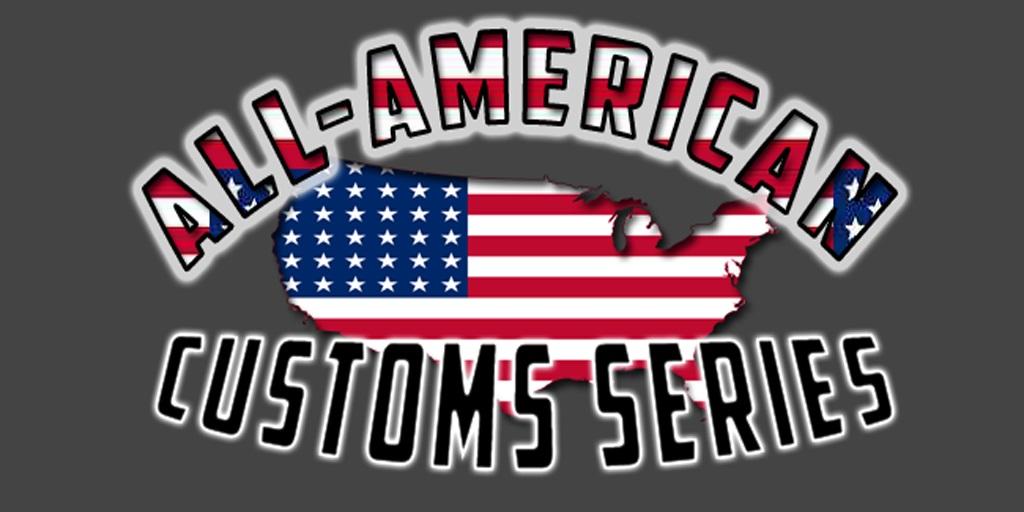 [Image: All-American-Customs-Series.jpg]