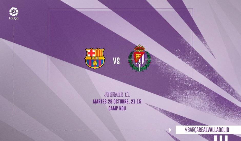 F.C. Barcelona - Real Valladolid C.F. Martes 29 de Octubre. 21:15 Previa-FCB-RV
