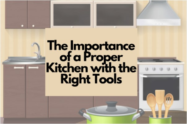 Importance-of-a-proper-kitchen-with-the-right-tools