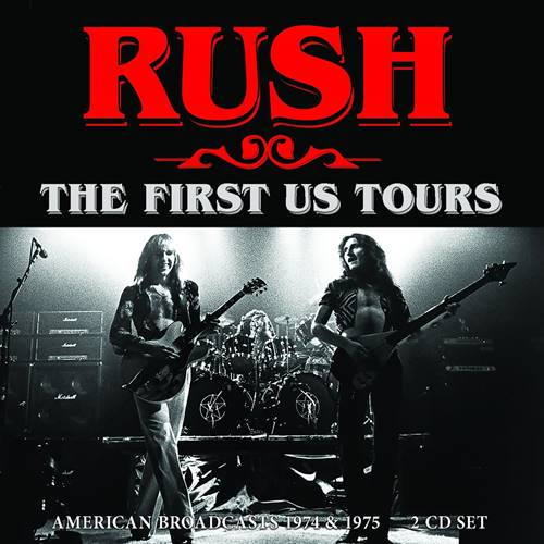Rush - The First Us Tours [Live] (2021)