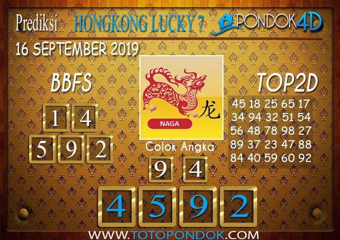 Prediksi Togel HONGKONG LUCKY 7 PONDOK4D 16 SEPTEMBER 2019