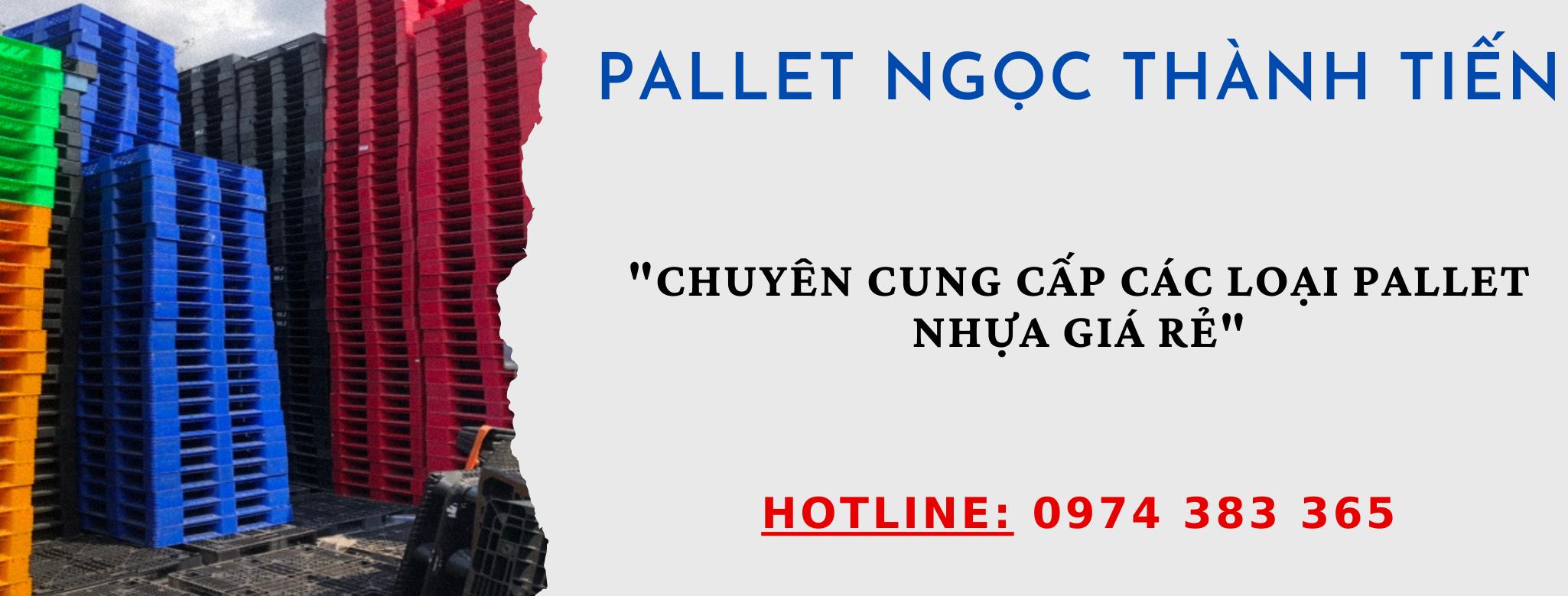 Gọi ngay 0974383365 để được tư vấn các loại pallet nhựa giá rẻ