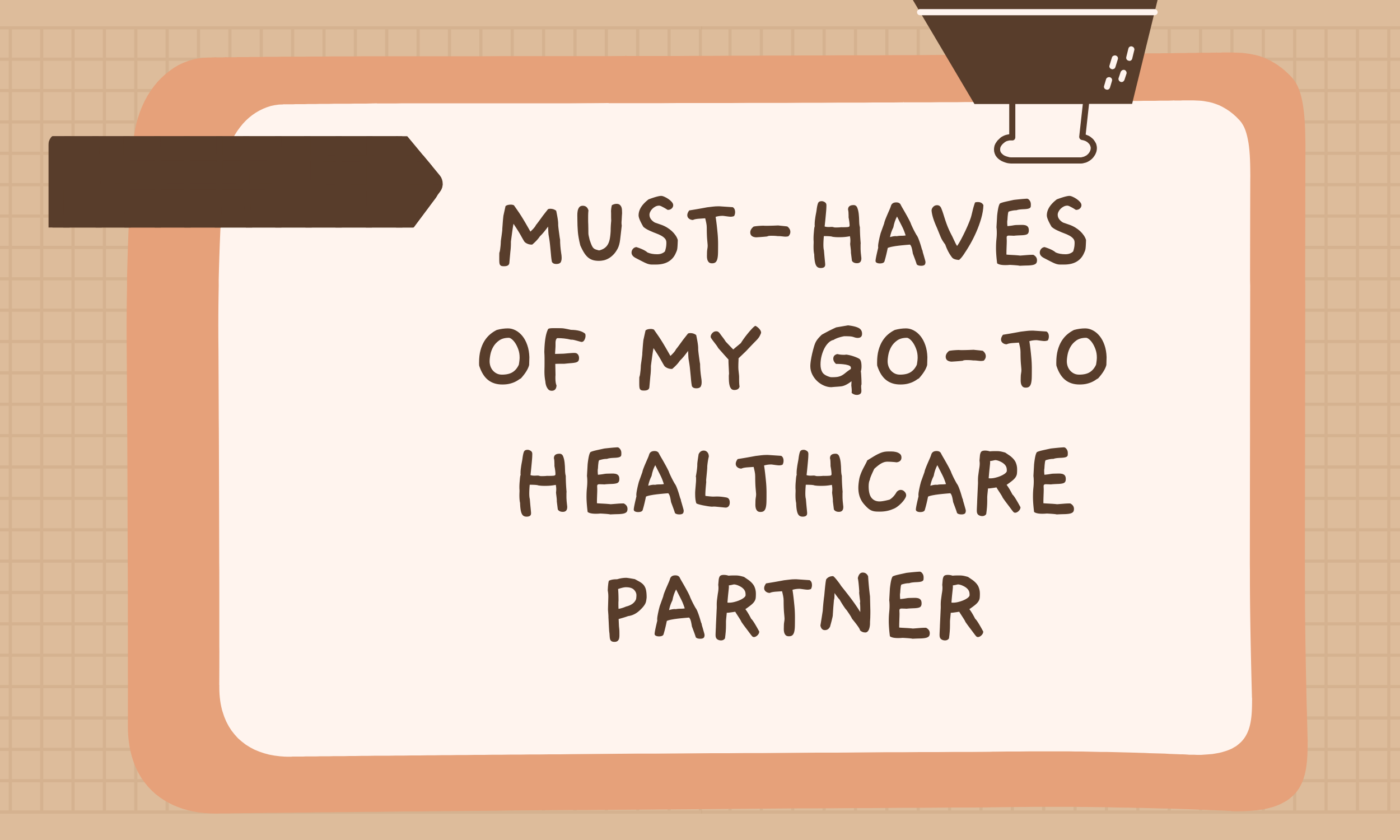 Must-Haves-of-My-Go-To-Healthcare-Partner
