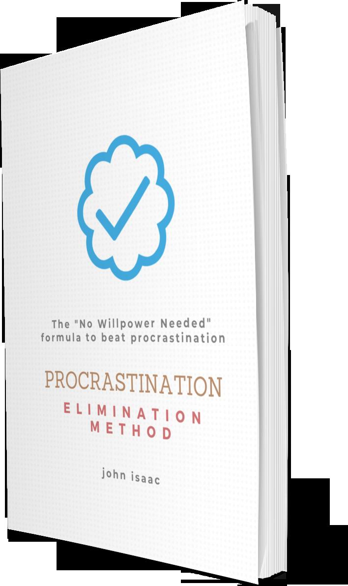 procrastination elimination method john isaac
