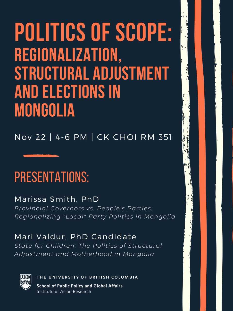 the Institute of Asian Research at the University of British Columbia:  Politics of Scope: Regionalization, Structural Adjustment and Elections in Mongolia