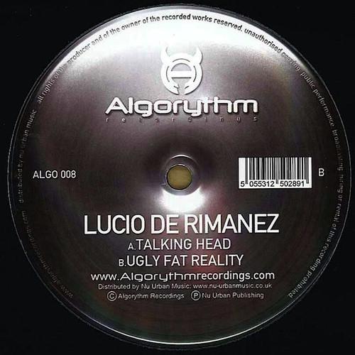 Lucio De Rimanez - Talking Head / Ugly Fat Reality 2009