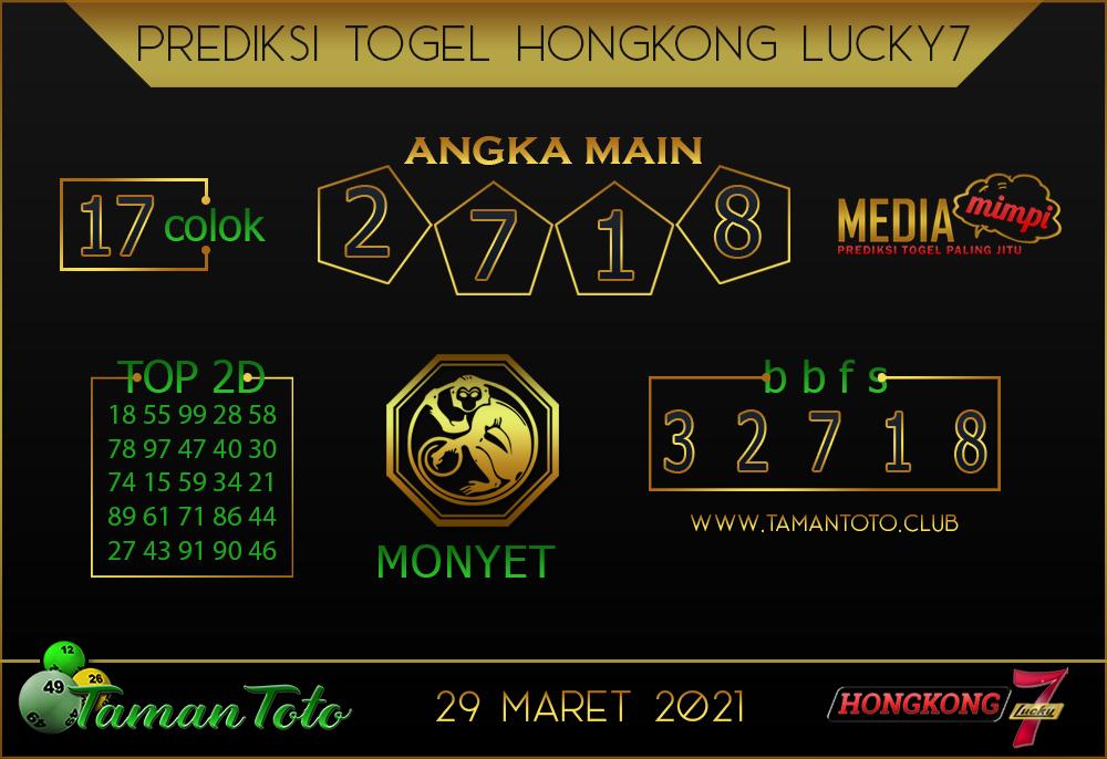 Prediksi Togel HONGKONG LUCKY 7 TAMAN TOTO 29 MARET 2021
