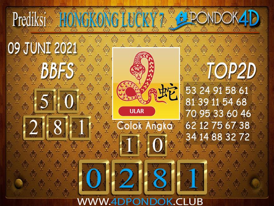 Prediksi Togel HONGKONG LUCKY7 PONDOK4D 09 JUNI 2021