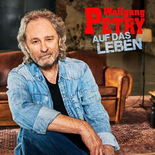 Wolfgang Petry - Auf das Leben - 2021