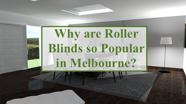 roller blinds in Melbourne
