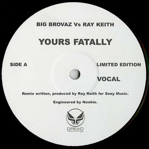 Big Brovaz vs. Ray Keith - Yours Fatally 2004