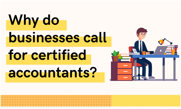 why-do-business-call-for-certified-accountants