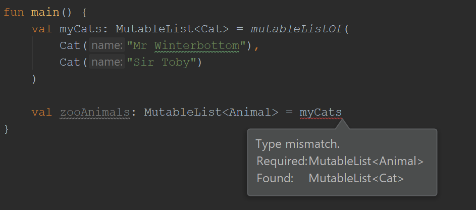 Type mismatch. Required MutableList<Animal>. Found: MutableList<Cat>