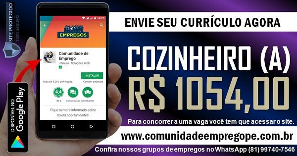 COZINHEIRO (A) COM SALÁRIO DE R$ 1054,00 PARA EMPRESA HOSPITALAR