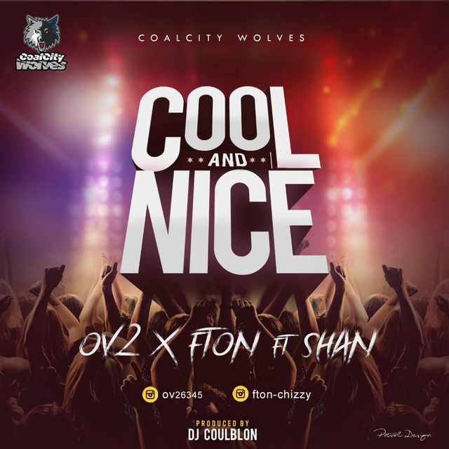 Fton & Ov2 ft. Shan – Cool and Nice