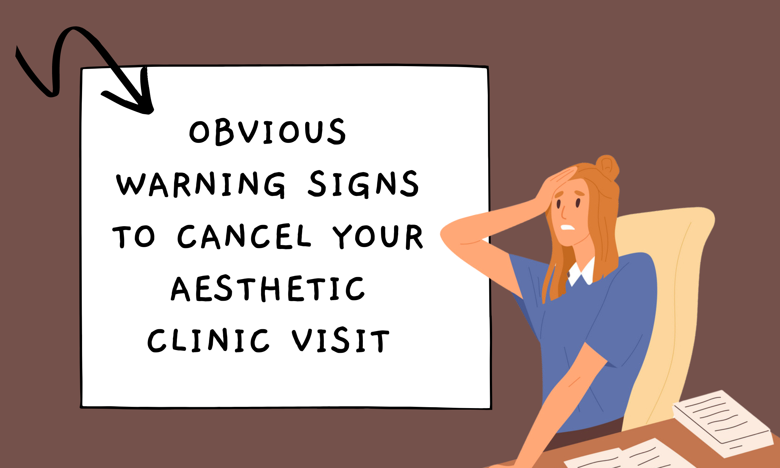 Obvious-Warning-Signs-to-Cancel-Your-Aesthetic-Clinic-Visit