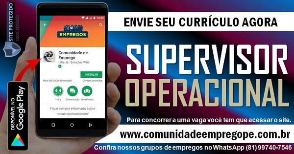 SUPERVISOR OPERACIONAL COM SALÁRIO DE  R$ 1600,00 PARA EMPRESA DE TERCEIRIZAÇÃO