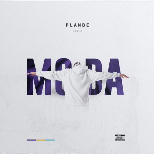 PlanBe - ̶M̶O̶D̶A̶ (2019)