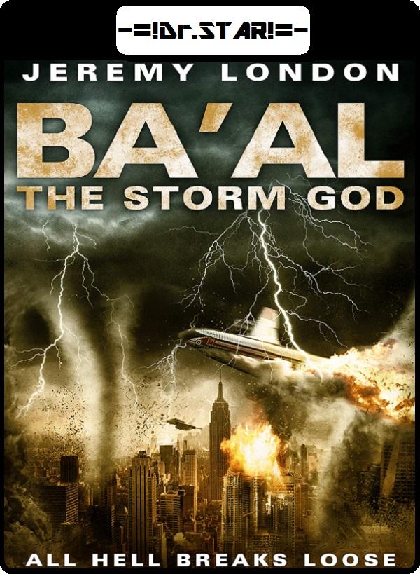 Ba'al The Storm God (2008) Hindi Dubbed 480p HDRIp Esubs DL