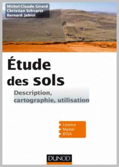 Etude des sols Description, cartographie, utilisation