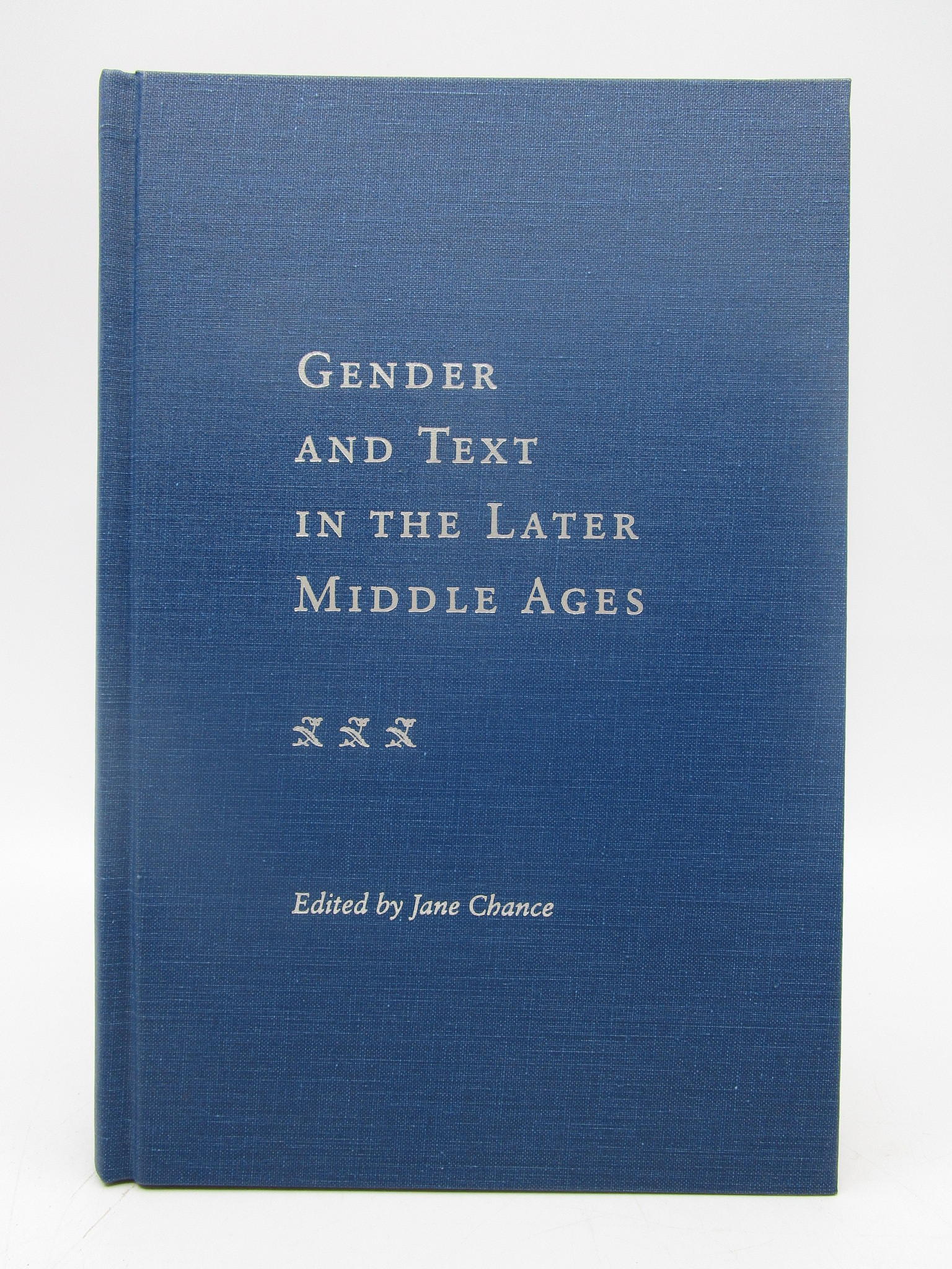 Image for Gender and Text in the Later Middle Ages (First Edition)