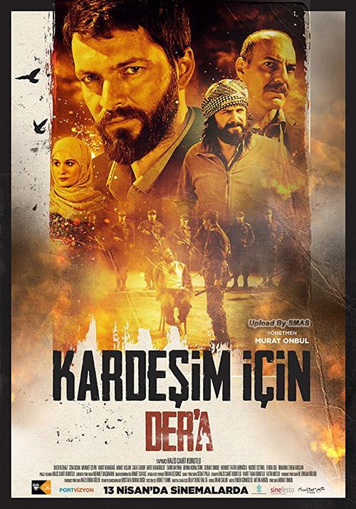 Kardeşim İçin Der'a | 2018 | Yerli Film | HDRip | XviD | m720p - m1080p | HDTV | Tek Link