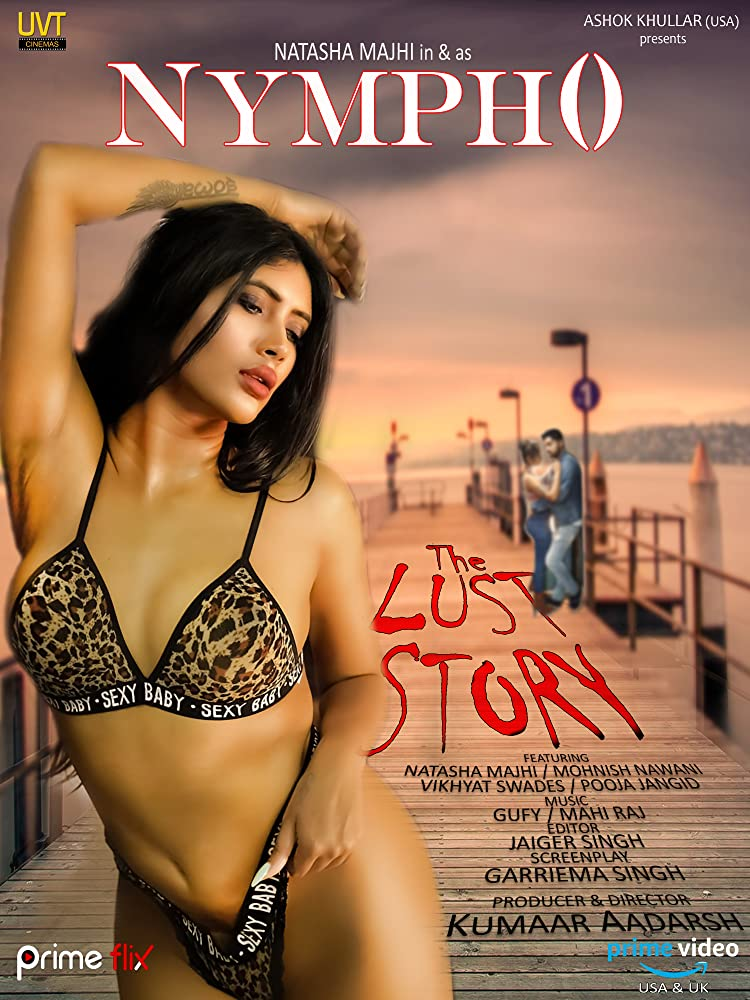 Nympho: The Lust Story 2020 S01 Hindi Complete Primeflix Web Series 720p HDRip 800MB | 350MB Download