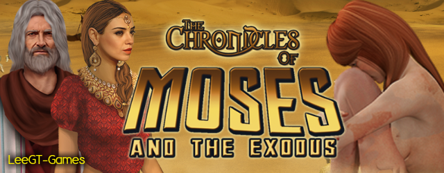 The Chronicles of Moses and the Exodus (v.Final)