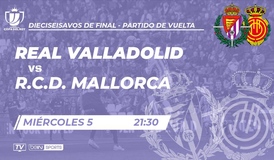 Real Valladolid - R.C.D. Mallorca. Miércoles 5 de Diciembre. 21:30 Copa-Mallorca