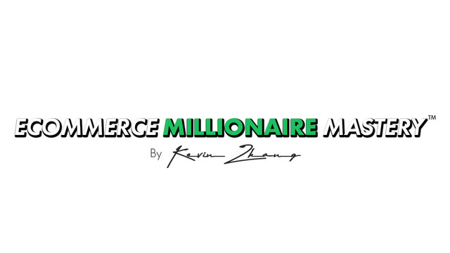 Kevin-Zhang-Ecommerce-Millionaire-Mastery.jpg