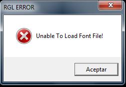 [Solucionado]  RGL Error Unable To Load Font File! Screenshot-1