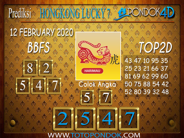 Prediksi Togel HONGKONG LUCKY 7 PONDOK4D 12 FEBRUARY 2020