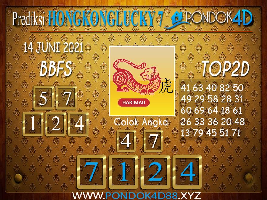 Prediksi Togel HONGKONG LUCKY7 PONDOK4D 14 JUNI 2021