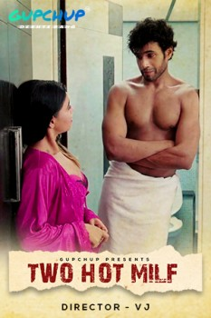 18+Two Hot Milf 2020 Hindi S01E01 Gupchuo Web Series 720p UNRATED HDRip 150MB Watch Online
