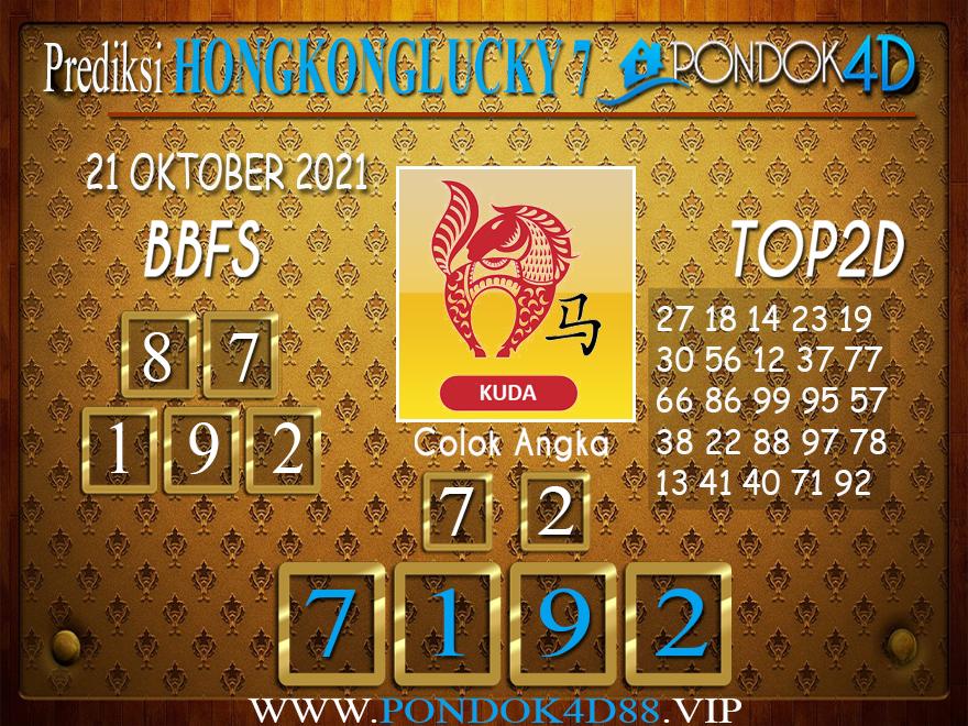 Prediksi Togel HONGKONG LUCKY7 PONDOK4D 21 OKTOBER 2021