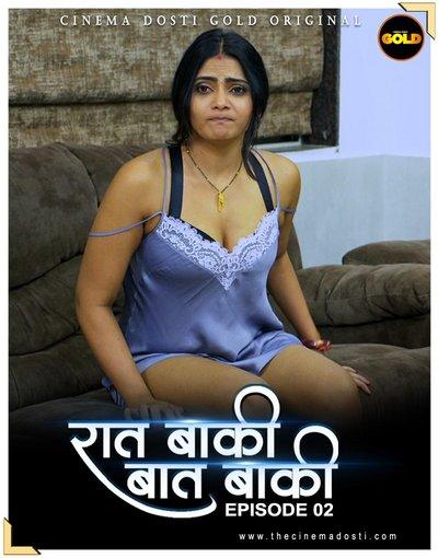 18+ Raat Baaki Baat Baaki (2021) S01E02 Hindi Web Series 720p HDRip 150MB Download