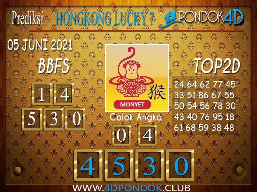 Prediksi Togel HONGKONG LUCKY7 PONDOK4D 05 JUNI 2021