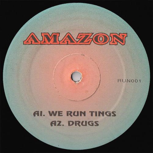 Download Amazon - We Run Tings / Drugs mp3