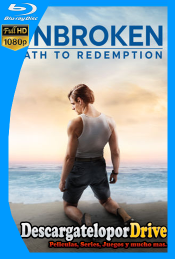Unbroken Path to Redemption (2018)[1080p] [Latino] [1 Link] [GDrive] [MEGA]