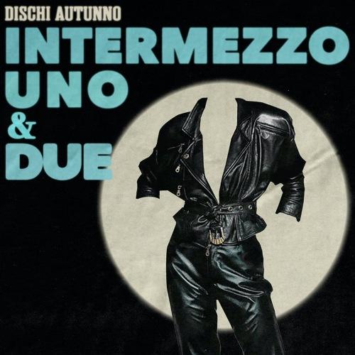 VA - Intermezzo Uno & Due [2 CD] (2021)