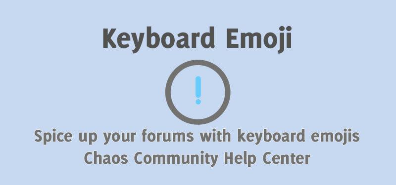 ☺️ Keyboard Emoji