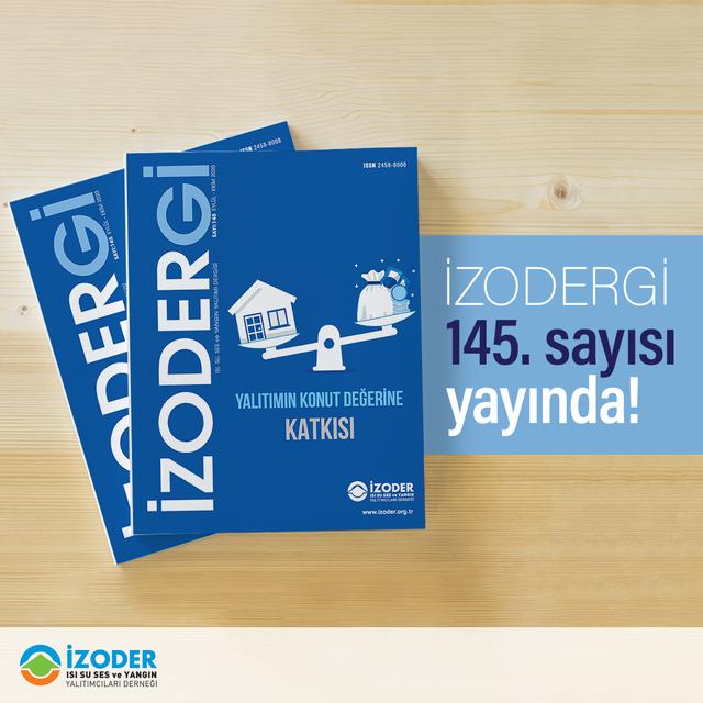 Dergiyi Okumak İçin İçin Tıklayın...  İZODERGİ 145. Sayısı Yayında! - İZODER