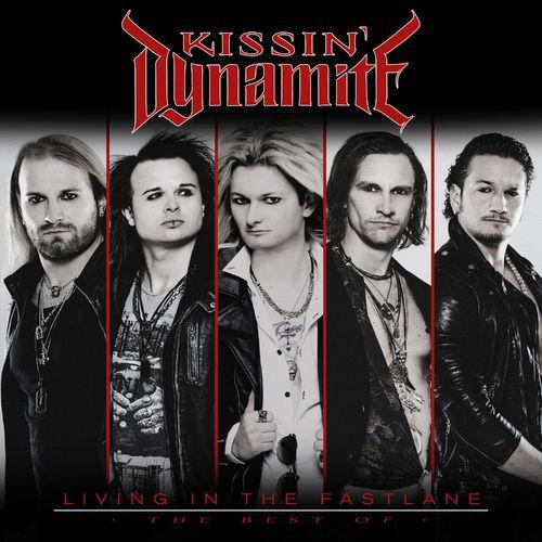 Kissin' Dynamite - Living In the Fastlane The Best Of (2021)
