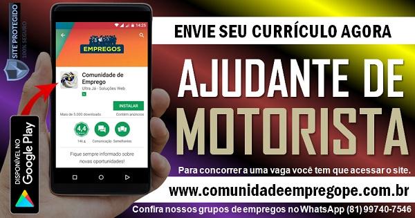 AJUDANTE DE MOTORISTA, 05 VAGAS PARA EMPRESA EM PRAZERES